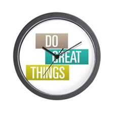 Do Great Things Wall Clock