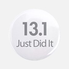 """13.1 Just Did It 3.5"""" Button"""