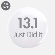 """13.1 Just Did It 3.5"""" Button (10 pack)"""