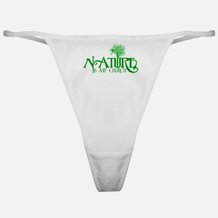 Nature is my Church Classic Thong