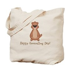 Happy Groundhog Day! Tote Bag
