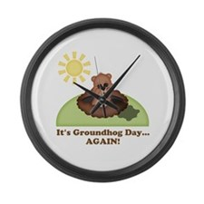 Its Groundhog Day...AGAIN! Large Wall Clock