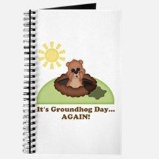 Its Groundhog Day...AGAIN! Journal