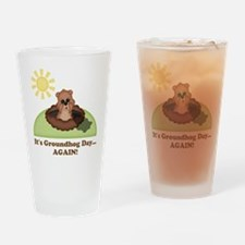 Its Groundhog Day...AGAIN! Drinking Glass