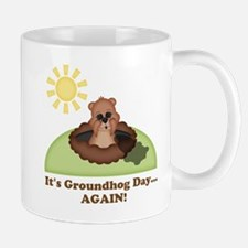 Its Groundhog Day...AGAIN! Mugs