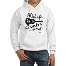 My Life Is A Country Song Hoodie