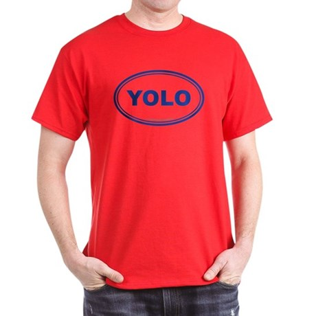 YOLO EURO Oval, You Only Live Once Dark T-Shirt