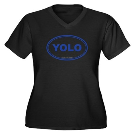 YOLO EURO Oval, You Only Live Once Women's Plus Si