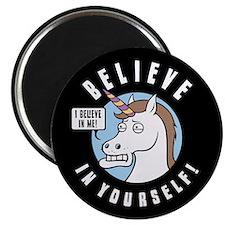 I Believe In Me Magnet