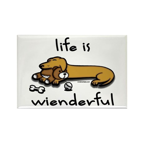 Life Is Wienderful Rectangle Magnet