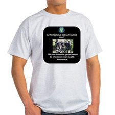 AFFORDABLE HEALTHCARE UNIT T-Shirt