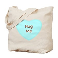 Hug Me Conversation Heart Tote Bag