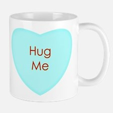 Hug Me Conversation Heart Mugs