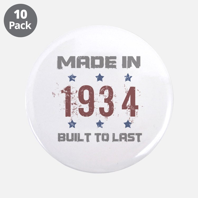 """Made In 1934 3.5"""" Button (10 pack)"""