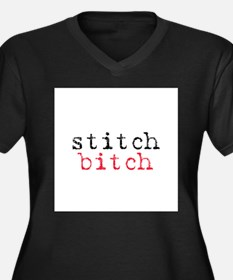 Stitch Bitch Women's Plus Size V-Neck Dark T-Shirt