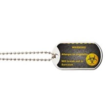 Sarcasm Warning Dog Tags