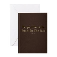 People I Want To Punch In The Face Greeting Card