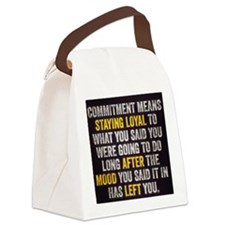 Commitment Canvas Lunch Bag