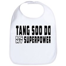 Tang Soo Do Is My Superpower Bib