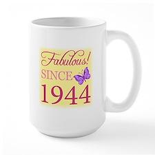 Fabulous Since 1944 Ceramic Mugs