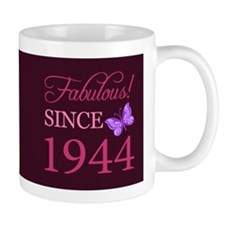Fabulous Since 1944 Coffee Mug
