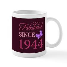 Fabulous Since 1944 Small Mugs