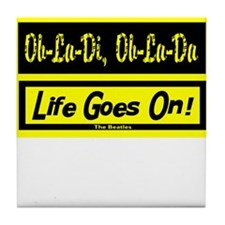 Ob-La-Di/The Beatles Tile Coaster