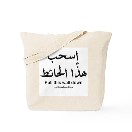 Pull This Wall Down Arabic Tote Bag