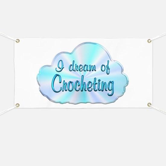 Crocheting Dreamer Banner