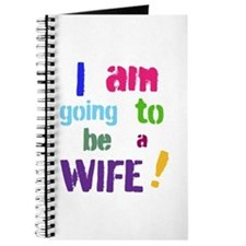 I Am Going To Be a Wife Journal