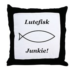 Lutefisk Junkie Throw Pillow