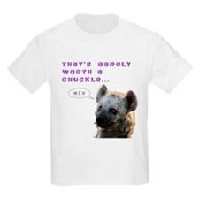 Barely Worth A Chuckle... T-Shirt