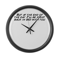 At the end of day Large Wall Clock