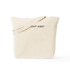 Cool Cant sleep Tote Bag