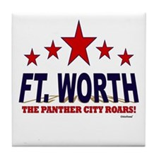 Ft. Worth The Panther City Roars Tile Coaster