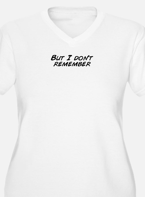 Cute I don%27t remember question T-Shirt