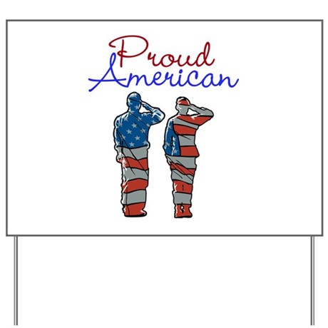 Proud American Yard Sign