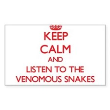 Keep calm and listen to the Venomous Snakes Sticke