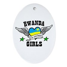 Rwanda has the best girls Oval Ornament