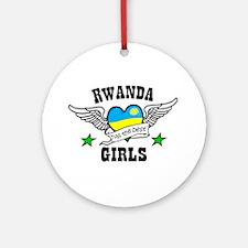 Rwanda has the best girls Ornament (Round)