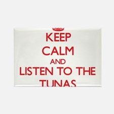 Keep calm and listen to the Tunas Magnets