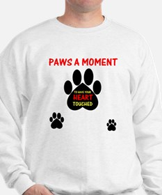 Paws a Moment, Sweatshirt