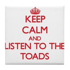 Keep calm and listen to the Toads Tile Coaster