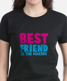 Best Friend in the Making T-Shirt