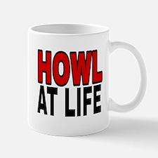 HOWL AT LIFE Mugs