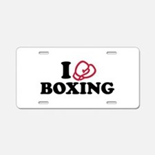 I love boxing gloves Aluminum License Plate