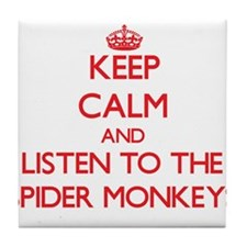 Keep calm and listen to the Spider Monkeys Tile Co