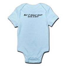 Cute I don't give a shit Infant Bodysuit