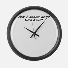 Cute Don%27t give shit Large Wall Clock
