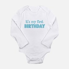 It's my first birthday Infant Creeper Body Suit